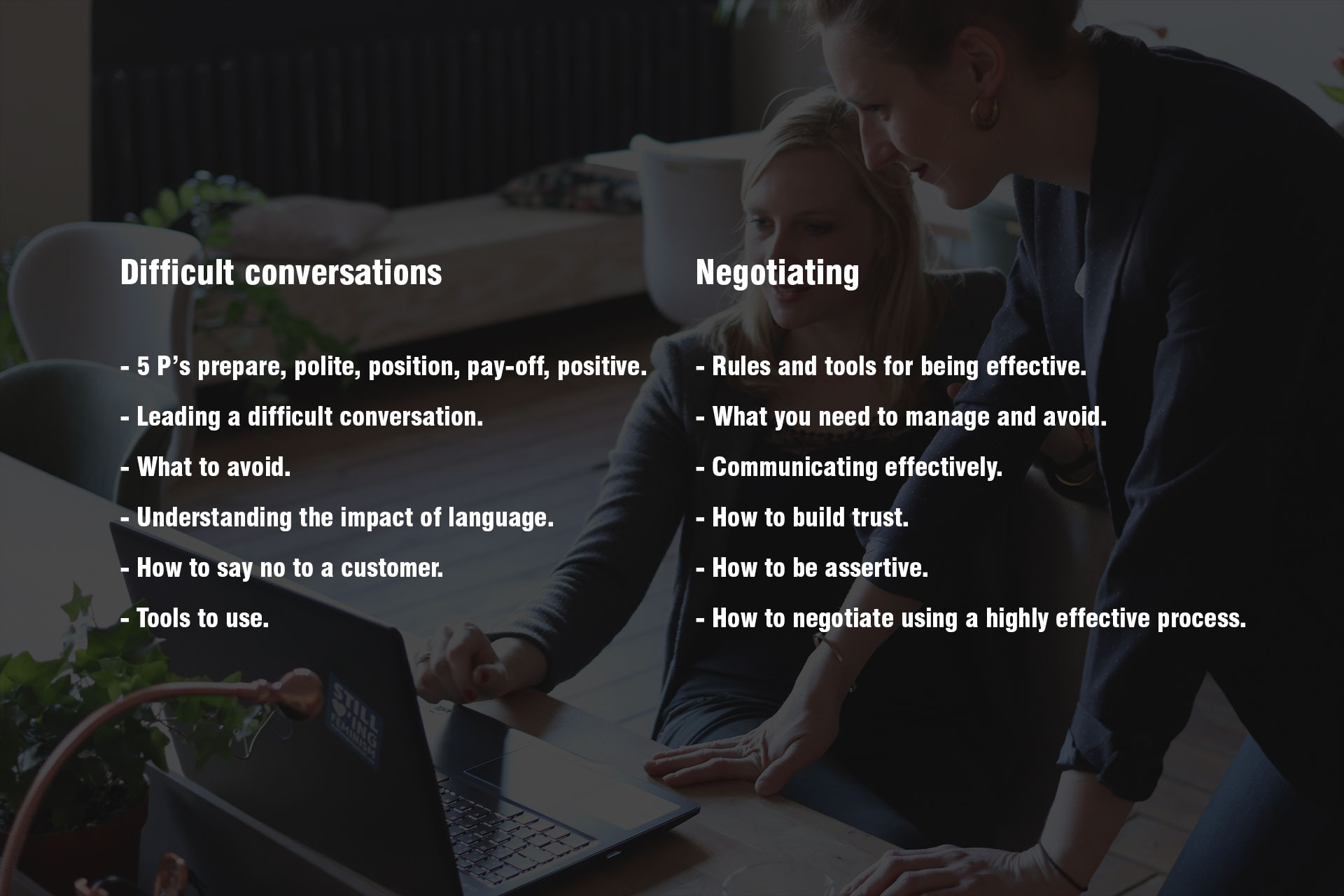 Difficult conversations and negotiating modules and tools